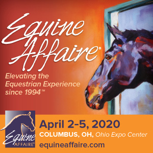 Equine Affaire - Elevating the Equestrian Experience since 1994 - April 2-5, 2020, Columbus OH, Ohio Expo Center